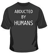 Abducted By Humans - Original T-Shirts - St Ives Cornwall